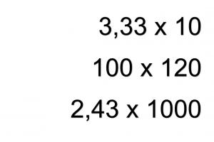 drie oefeningen: 3.33x10 / 100x120/ 2,43 x 1000