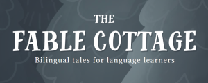 Logo The Fable Cottage, Bilingual tales for language learners