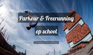 Homepage website parkour en freerunning op school