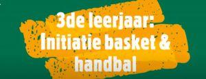 Titel initiatie basket en handbal