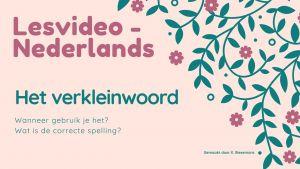 Screenshot: Lesvideo Nederlands, het verkleinwoord