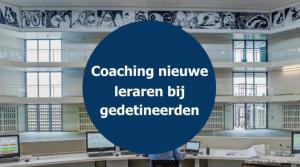 Coaching nieuwe leraren bij gedetineerden