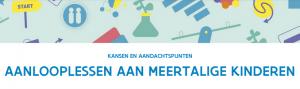 titel fiche: Aanlooplessen aan meertalige kinderen