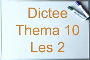 scherm met dictee thema 10 les 2