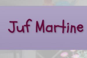tekst Juf Martine