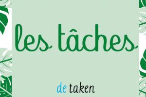 tekst: les tâches - de taken