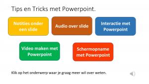Voorbeeld uit: Tips en tricks Powerpoint voor klascement.pptx