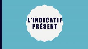 dia uit presentatie indicatif présent
