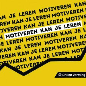 Online vorming 'Motiveren kan je leren'