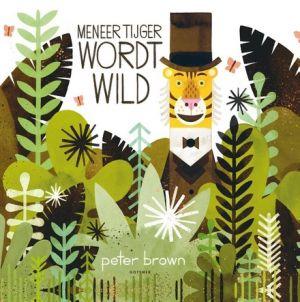 Cover van het boek Meneer Tijger wordt wild