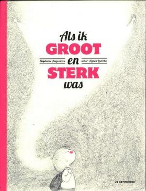 Cover van het boek Als ik groot en sterk was