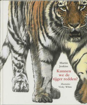 Cover van het boek Kunnen we de tijger redden?