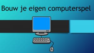 Voorbeeld uit: Bouw je eigen computerspel.pptx