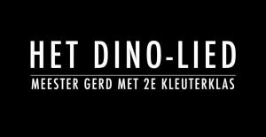 Titel het dino-lied meester Gerd met 2de kleuterklas
