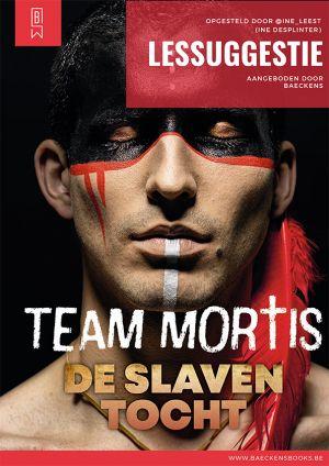 Lessuggestie Team Mortis de slaventocht