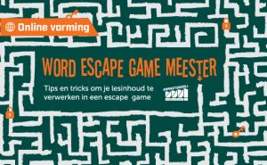 Online vorming 'Word escape game meester' op woensdag 21 april