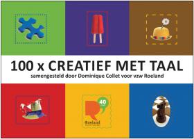100 X Creatief Met Taal Speelse Ideeen Verzameld Downloadbaar