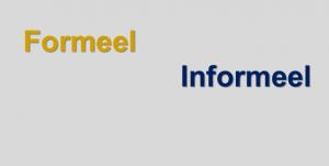 formeel - informeel