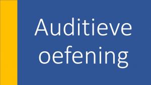 Tekst auditieve oefening