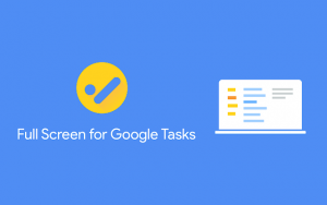 Het logo van Full Screen for Google Tasks