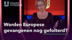 Worden Europese gevangenen nog gefolterd?