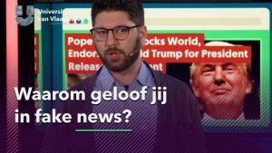Waarom geloof jij fake news?