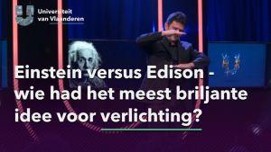 Einstein versus Edison - wie had het meest briljante idee voor verlichting?