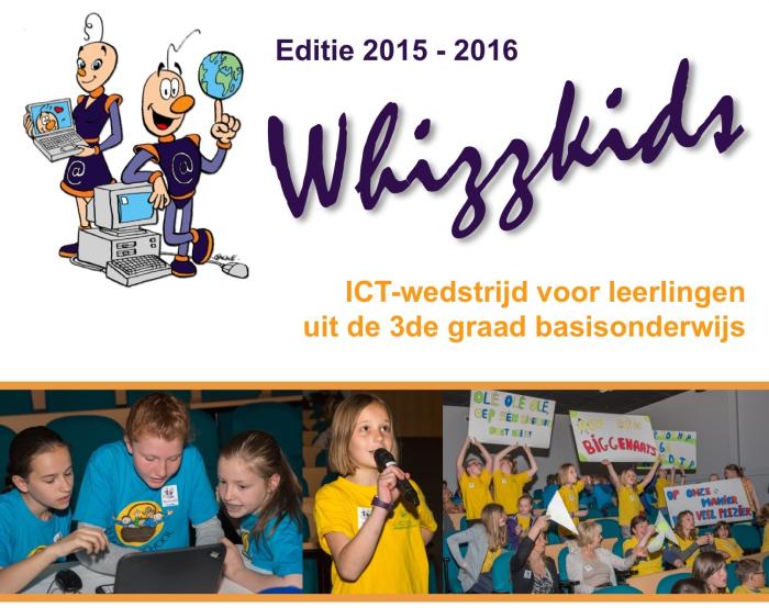 Editie 2015 - 2016 Whizzkids - ICT-wedstrijd voor leerlingen uit de 3de graad basisonderwijs