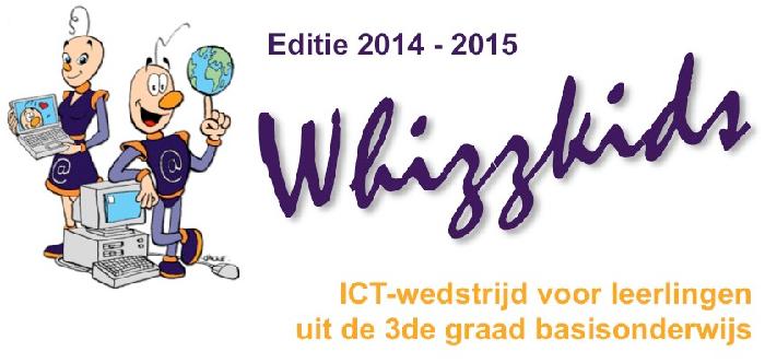 Editie 2014-2015 Whizzkids ICT-wedstrijd voor leerlingen uit de derde graad basisonderwijs
