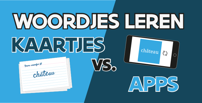 Woorden leren voor Frans of Engels met kaartjes of apps